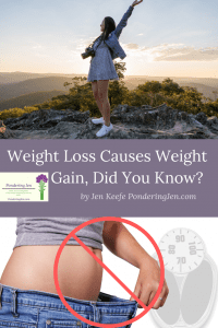 "image of woman on mountain text reads ""Weight loss makes you gain weight did you know?"""
