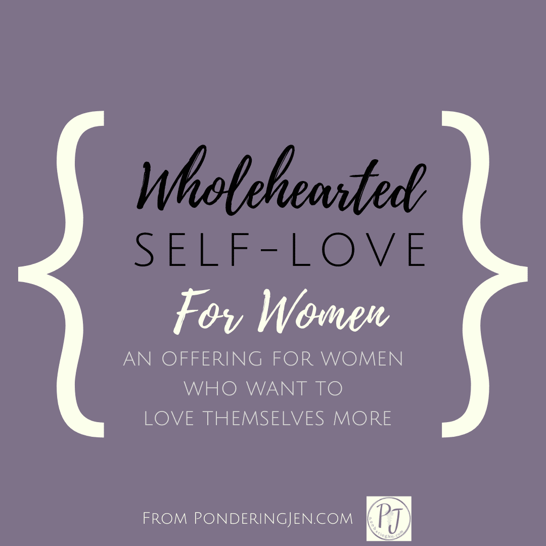 whole hearted self love for women