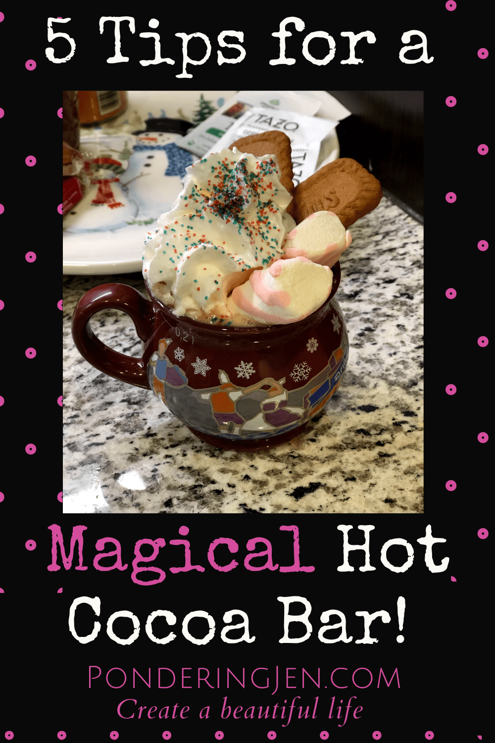 mug of hot cocoa with text 5 tips for a magical hot cocoa bar