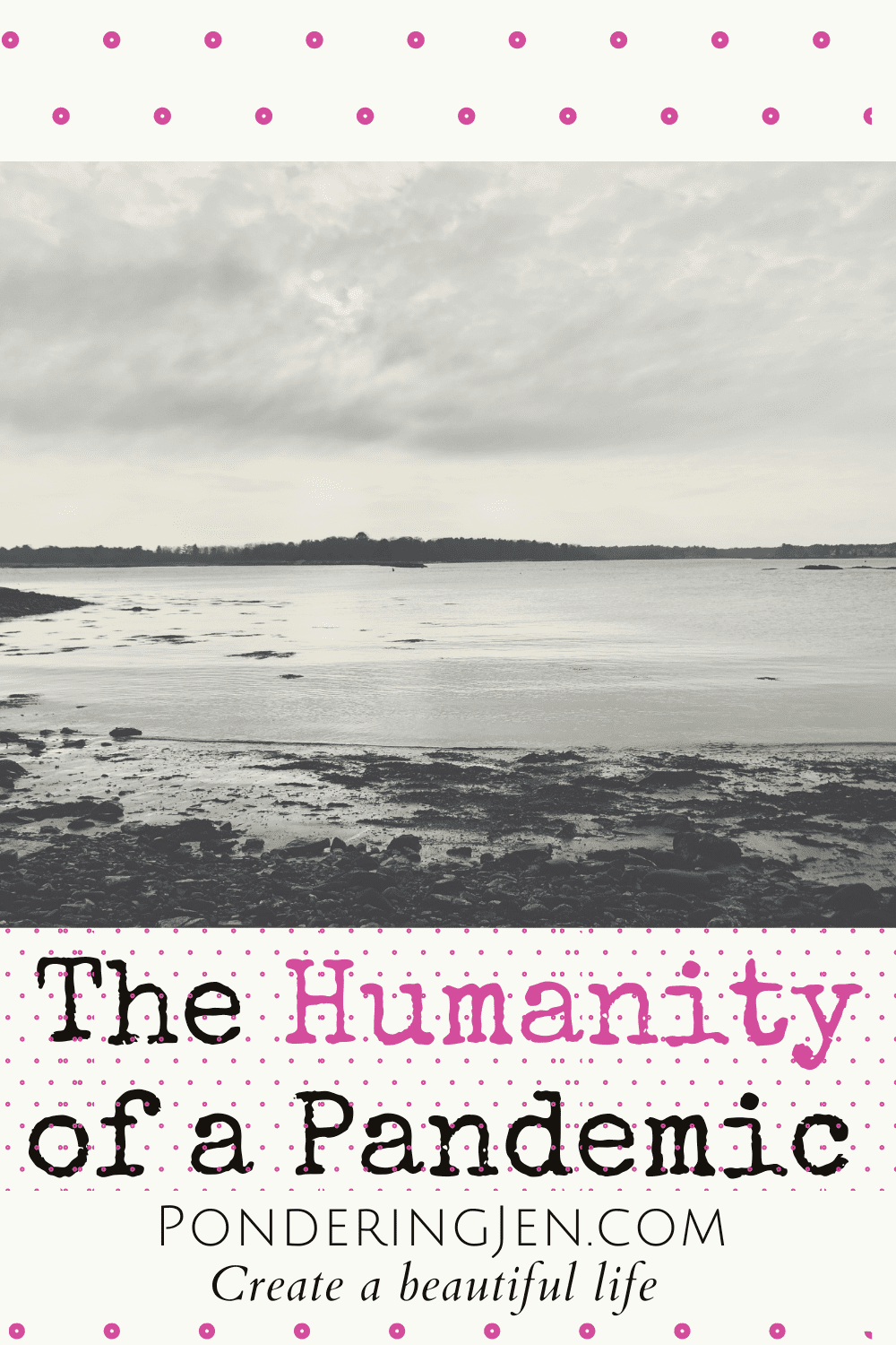 image of ocean with text the humanity of a pandemic