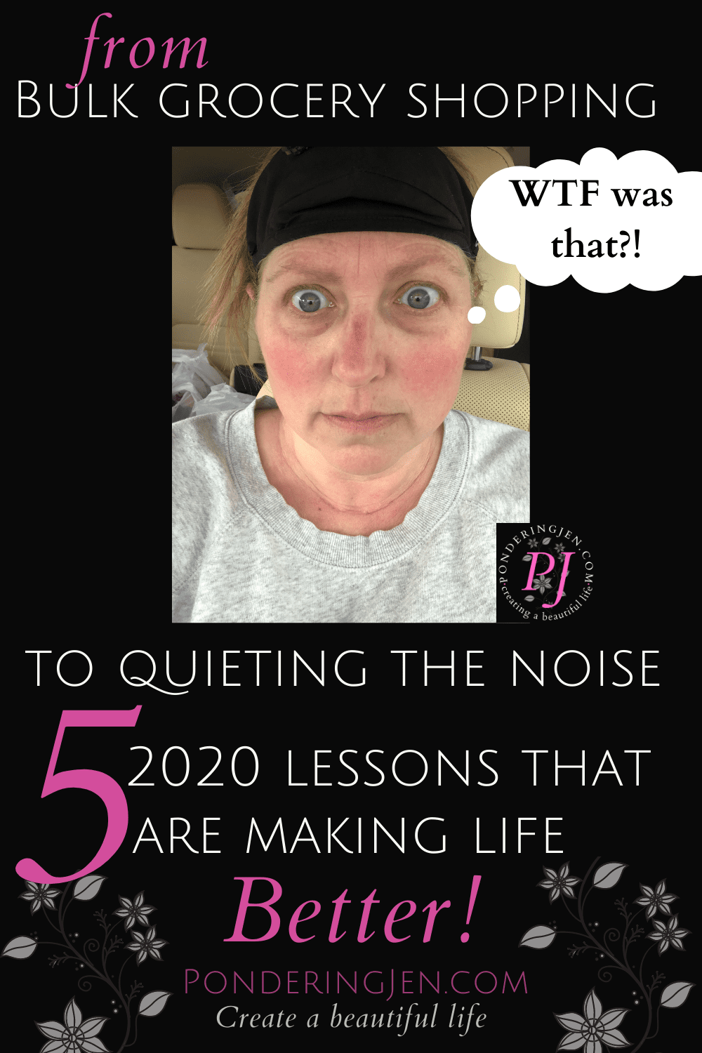 woman in car wearing mask with text 2020 lessons from bulk grocery shopping to quieting the noise