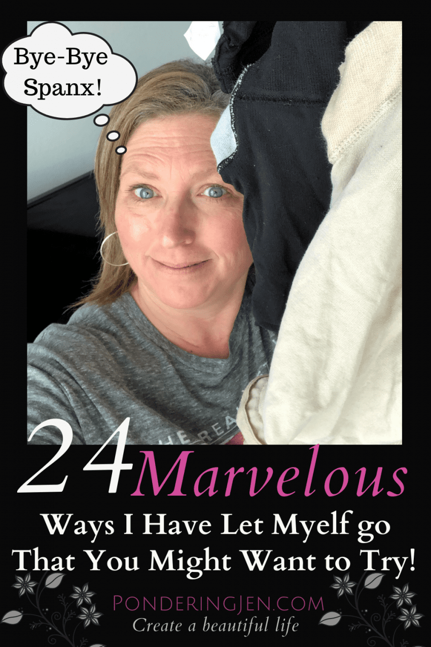 woman proudly holding spankx with text 24 marvelous ways I have let myself go that you might want to try