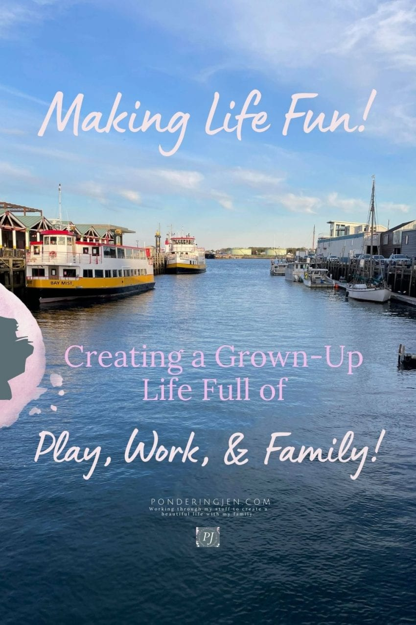 Image of lobster boats on ocean with text making life fun creating a grown up life full of play work and family